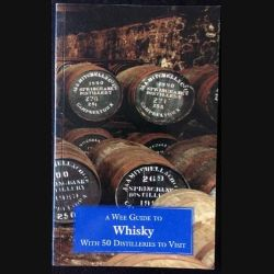 1. A wee guide to whisky de Euan Mitchell aux éditions Goblinshead