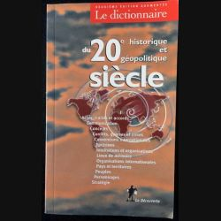 1. Le dictionnaire historique et géopolitique du 20e siècle