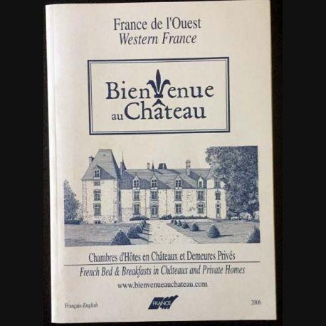 1. Bienvenue au Château - chambres d'Hôtes en Châteaux et Demeures Privés