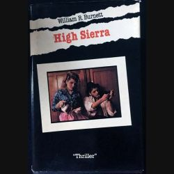 "1. High Sierra de William R. Burnett aux éditions ""Thriller"""