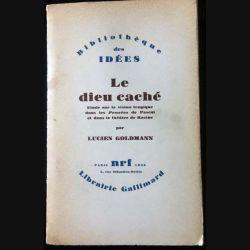 1. Le dieu caché de Lucien Goldmann aux éditions Librairie Gallimard