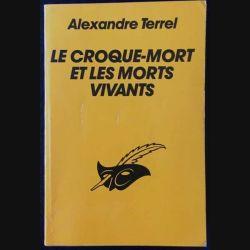 1. Le croque-mort et les morts vivants de Alexandre Terrel aux éditions Librairie des Champs-Élysées