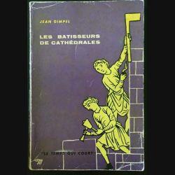 1. Les batisseurs de cathédrales de Jean Gimpel aux éditions du Seuil