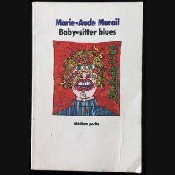1. Baby-sitter blues de Marie-Aude Murail aux éditions Médium poche