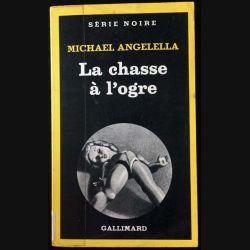 1. La chasse à l'ogre de Michael Angelella aux éditions Gallimard