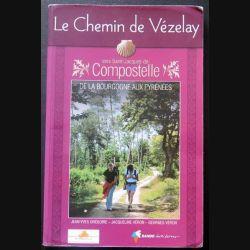 Le Chemin de Vézelay vers Saint Jacques de Compostelle (C151)