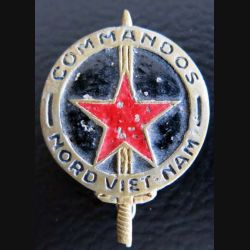 COMMANDO NORD VIETNAM : insigne métal peint du commando Nord Vietnam de fabrication locale Indochine