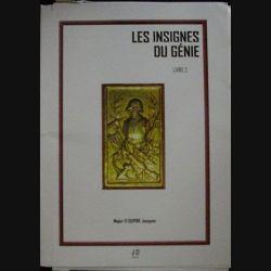 0. LES INSIGNES DU GÉNIE LIVRE 2 EN COULEUR (MAJOR DUPIRE) (H8)