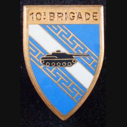 10° BM : insigne de la 10° brigade mécanisée de fabrication Drago Paris G. 2211 en émail