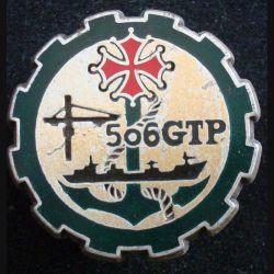 506° GTP : Insigne métallique du 506° groupe de transit portuaire de fabrication Ballard G. 3318