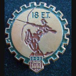 18° ET : Insigne métallique du 18° escadron du train de fabrication Drago peint (L123)