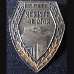 149° RIF : 149° régiment d'infanterie de forteresse résiste et mord Lauginié en métal (L 95)
