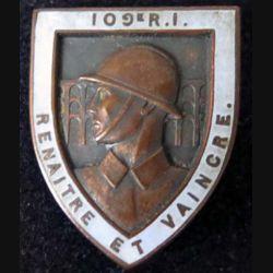 109° RI : 109° régiment d'infanterie Arthus Bertrand en émail (L 95)