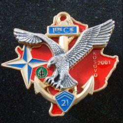 21° RIMa : 1° Compagnie du 21° Régiment d'Infanterie de Marine Kosovo 2001 (1 att pin's cassée) (L 197)