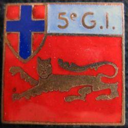 5° GI : Insigne métallique de la 5° groupement d'infanterie de fabrication poinçon Arthus Bertrand en émail