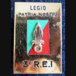 3° REI : insigne métallique du 3° régiment étranger d'infanterie de fabrication Drago Paris en émail
