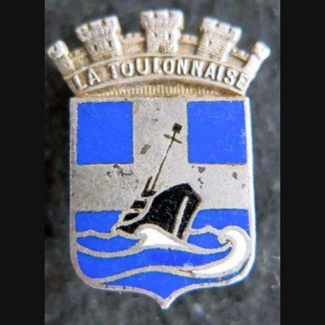 LA TOULONNAISE : insigne métallique du patrouilleur La Toulonnaise de fabrication Augis Lyon en émail
