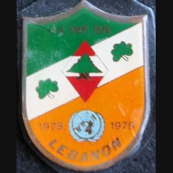 44° INF BN : insigne métallique du 44th Infantry Battalion Unifil 1978/79 de fabrication locale