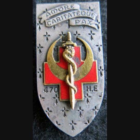 HE 470  : insigne métallique de l'hôpital d'évacuation 470 de fabrication Drago Paris G. 1796 émail