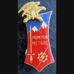 PROMOTION ENTSOA : insigne de promotion Maréchal-des-logis chef Metral de fabrication Beraudy 63 Ambert
