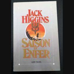 Saison en Enfer de Jack Higgins aux éditions Albin Michel (C160)