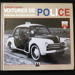 Les voitures de Police de la Préfecture de Paris de Dominique Pagneux aux Editions EPA 1994 (146)