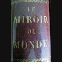 Le miroir du monde 2° semestre 1930 relié cuir du n° 22 du 2 août 1930 au n° 43 du 27 décembre 1930