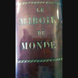 Le miroir du monde 2° semestre 1932 relié cuir du n° 122 du 2 juillet 1932 au n° 148 du 31décembre 1932