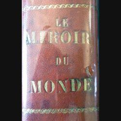 Le miroir du monde 1° semestre 1933 relié cuir du n° 149 du 7 janvier 1933 au n° 173 du 24 juin 1933