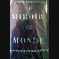 Le miroir du monde 2° semestre 1933 relié cuir du n° 174 du 1 juillet 1933 au n° 200 du 30 décembre 1933
