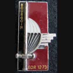 PROMOTION EOR : insigne métallique de la promotion Colonel BOURGOIN Drago Paris G. 2390