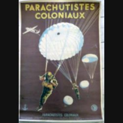 Affiche 44 x 29,7 cm sur les Parachutistes coloniaux avec petite déchirure réparée (C161)