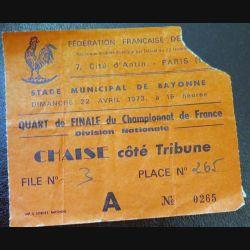 Billet de quart de finale de championnat de France Rugby Division Nationale 22 avril 1973 Bayonne