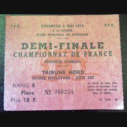Billet de demi finale de championnat de France de Rugby 1° Division 6 mai 1973 Bordeaux