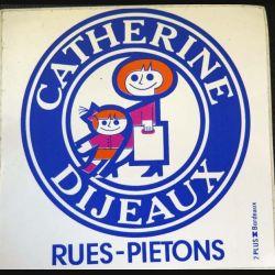 Autocollant Catherine Dijeaux Rues Piétons