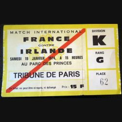 Billet de Match international France Irlande 1974 Parc des Princes