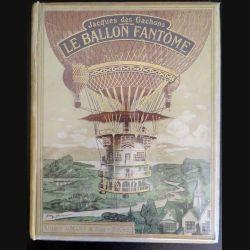 Vieux livres : Le Ballon Fantôme de jacques des Gachons Editions Alfred Mame et Fils, sans date (1909) (C173)