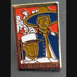 CAMERONE 1863 : Pin's de Camerone 1863 légion étrangère