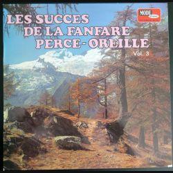 DISQUE 33 T : Les Succès de la Fanfare Perce Oreille volume 3 (C180)