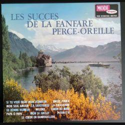DISQUE 33 T : Les Succès de la Fanfare Perce Oreille  (C180)