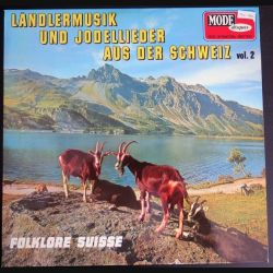 DISQUE 33 T : ländlermusik und Jodellieder aus der Schweiz vol 2 (C180)