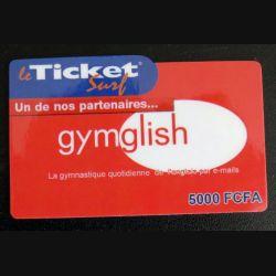 TELECARTE : télécarte TICKET SURF 5000 FCFA Gymglish neuve