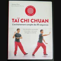 TAÏ CHI CHUAN l'enchainement complet de 85 séquences de james Kou (livre et DVD) (C181)