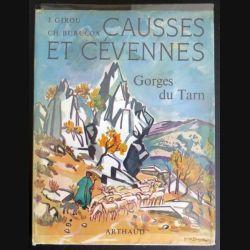 Causses et Cévennes Gorges du Tarn de J. Girou et Ch. Burucoa chez Arthaud (C181)