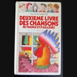 Deuxième livre des chansons de France de Roland Sabatier chez Gallimard (C181)