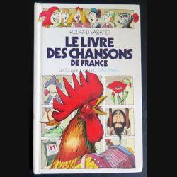 Le livre des chansons de France de Roland Sabatier chez Gallimard (C181)