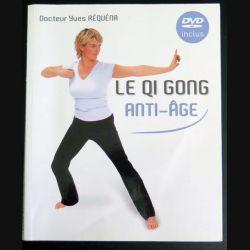 Le QI GONG Anti-âge du Dr Yves Réquéna (livre + DVD) (C181)