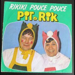 DISQUE 45 TOURS : Rikiki Pouce Pouce Pit et Rik (C177)