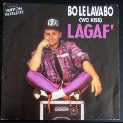 DISQUE 45 TOURS : Bo Le Lavabo wc kiss de LAGAF' (C177)