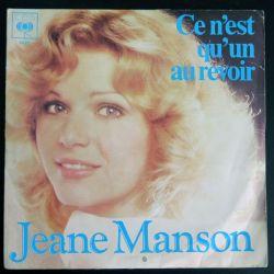 DISQUE 45 TOURS : Jeane Manson Ce n'est qu'un au revoir (C177)